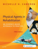 Physical Agents in Rehabilitation - E Book