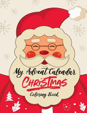 My Advent Calendar Christmas Coloring Book