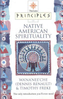 Thorsons Principles of Native American Spirituality