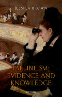 Fallibilism  Evidence and Knowledge