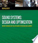 """Sound Systems: Design and Optimization: Modern Techniques and Tools for Sound System Design and Alignment"" by Bob McCarthy"
