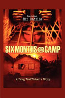 Six Months at Camp