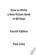 How to Write a Non fiction Book in 60 Days