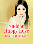 Sudden Happy Love