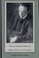 Autobiography of J g  Fletcher  c
