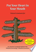 """""""Put Your Heart in Your Mouth: Natural Treatment for Atherosclerosis, Angina, Heart Attack, High Blood Pressure, Stroke, Arrhythmia, Peripheral Vascular Disease"""" by Natasha Campbell-McBride, M.D."""