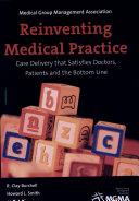 Reinventing Medical Practice
