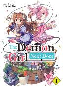 The Demon Girl Next Door Vol  1