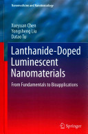 Lanthanide Doped Luminescent Nanomaterials Book