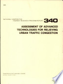 Assessment Of Advanced Technologies For Relieving Urban Traffic Congestion