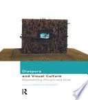 Diaspora and Visual Culture