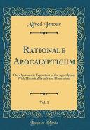 Rationale Apocalypticum Vol 1