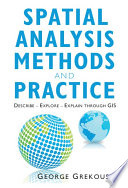 Spatial Analysis Theory and Practice