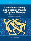 Clinical Reasoning and Decision Making in Physical Therapy Book