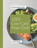 Oh 1001 Homemade Low Carb Main Dish Recipes