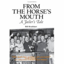From the Horse's Mouth- A Jailer's Tale
