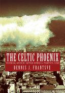 The Celtic Phoenix