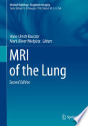 MRI of the Lung