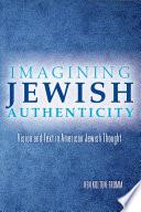 Imagining Jewish Authenticity Book