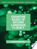 Cognitive Bases of Second Language Fluency Book