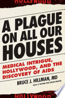 A Plague on All Our Houses