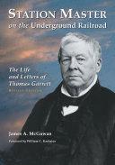 Pdf Station Master on the Underground Railroad