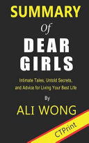 Summary of Dear Girls by Ali Wong - Intimate Tales, Untold Secrets, and Advice for Living Your Best Life