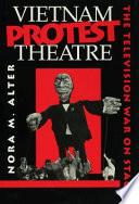 Vietnam Protest Theatre