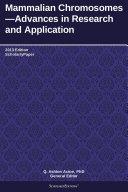 Mammalian Chromosomes—Advances in Research and Application: 2013 Edition [Pdf/ePub] eBook
