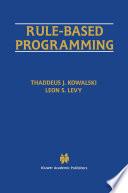 Rule Based Programming