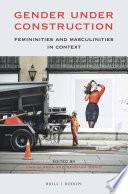 Gender under Construction