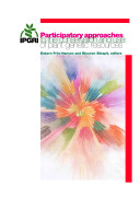Participatory Approaches to the Conservation and Use of Plant Genetic Resources