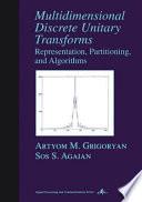 Multidimensional Discrete Unitary Transforms Book PDF