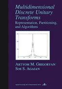 Multidimensional Discrete Unitary Transforms