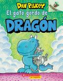 El gato gordo de Dragón (Dragon's Fat Cat) Pdf/ePub eBook