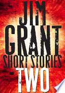 Jim Grant Short Stories  2
