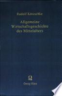 Allgemeine Wirtschaftsgeschichte des Mittelalters