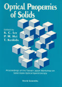 Optical Properties Of Solids   Proceedings Of The Taiwan japan Workshop On Solid state Optical Spectroscopy