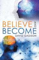 Believe and Become
