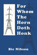 For Whom the Horn Doth Honk