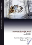 Manitoba Law Journal  Criminal Law Edition  Robson Crim  2017 Volume 40 3