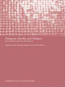 Diaspora  Identity and Religion