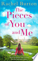 The Pieces Of You And Me The New Heartfelt And Uplifting Love Story For 2019 From Bestselling Author Rachel Burton