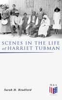 Scenes in the Life of Harriet Tubman [Pdf/ePub] eBook