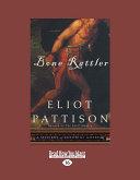 Bone Rattler [Large Print] ebook