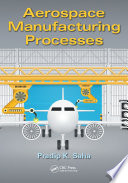 Aerospace Manufacturing Processes