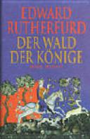Der Wald der Könige: Roman