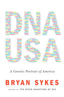 DNA USA  A Genetic Portrait of America