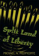 Split Land of Liberty