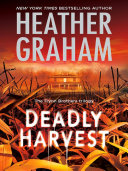 Deadly Harvest  Mills   Boon M B   The Flynn Brothers Trilogy  Book 2